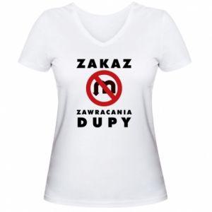 Women's V-neck t-shirt Ban on u-turns of the ass
