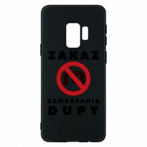 Phone case for Samsung S9 Ban on u-turns of the ass