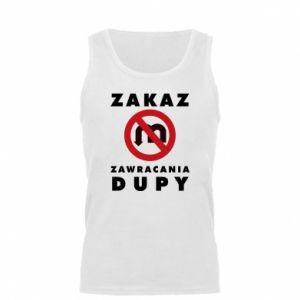 Męska koszulka Zakaz zawracania dupy