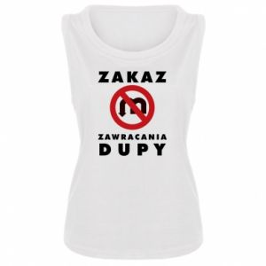 Damska koszulka bez rękawów Zakaz zawracania dupy