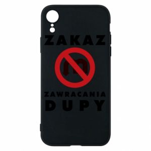 Phone case for iPhone XR Ban on u-turns of the ass