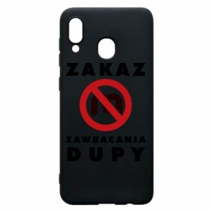 Phone case for Samsung A20 Ban on u-turns of the ass