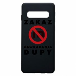 Phone case for Samsung S10 Ban on u-turns of the ass