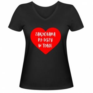 Damska koszulka V-neck Zakochana po uszy w tobie