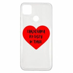 Etui na Xiaomi Redmi 9c Zakochana po uszy w tobie