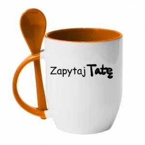 Mug with ceramic spoon Ask Dad - PrintSalon
