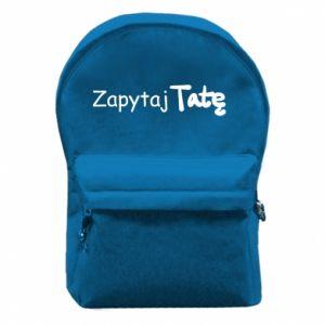 Backpack with front pocket Ask Dad - PrintSalon