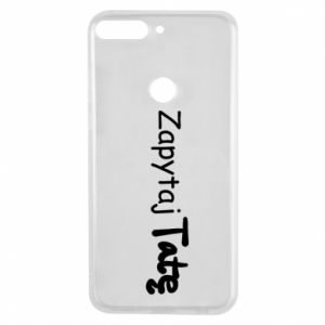 Phone case for Huawei Y7 Prime 2018 Ask Dad - PrintSalon