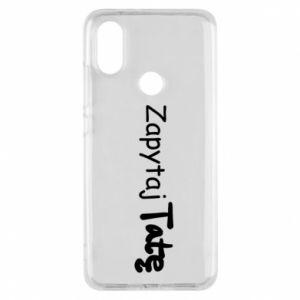 Phone case for Xiaomi Mi A2 Ask Dad - PrintSalon