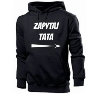 Men's hoodie Ask dad inscription