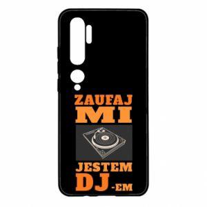 Etui na Xiaomi Mi Note 10 Zaufaj mi  jestem DJ-em.