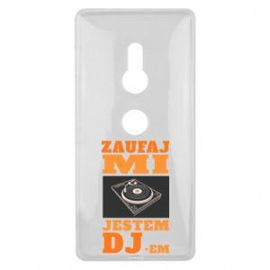 Etui na Sony Xperia XZ2 Zaufaj mi  jestem DJ-em.