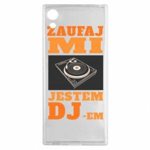 Etui na Sony Xperia XA1 Zaufaj mi  jestem DJ-em.