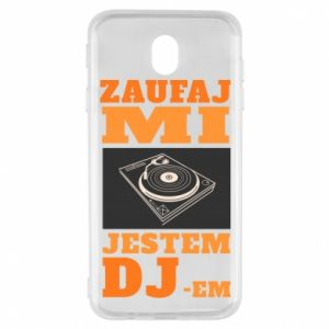 Etui na Samsung J7 2017 Zaufaj mi  jestem DJ-em.
