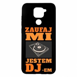 Etui na Xiaomi Redmi Note 9/Redmi 10X Zaufaj mi  jestem DJ-em.