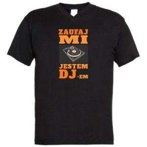 Męska koszulka V-neck Zaufaj mi  jestem DJ-em.