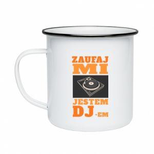Kubek emaliowane Zaufaj mi  jestem DJ-em.