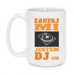 Kubek 450ml Zaufaj mi  jestem DJ-em.