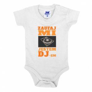 Baby bodysuit Trust me, I'm a DJ