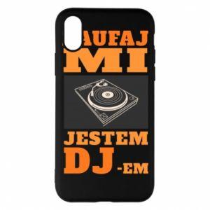 Etui na iPhone X/Xs Zaufaj mi  jestem DJ-em.