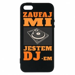 Etui na iPhone 5/5S/SE Zaufaj mi  jestem DJ-em.