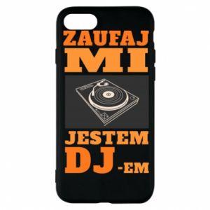 Etui na iPhone 8 Zaufaj mi  jestem DJ-em.