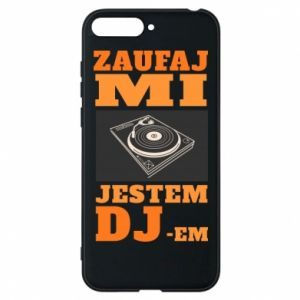 Phone case for Huawei Y6 2018 Trust me, I'm a DJ