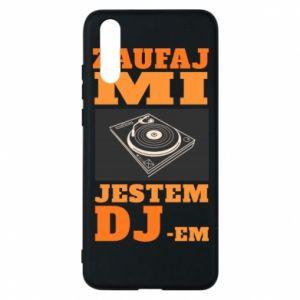 Etui na Huawei P20 Zaufaj mi  jestem DJ-em.