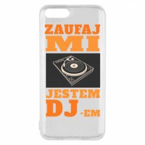 Etui na Xiaomi Mi6 Zaufaj mi  jestem DJ-em.
