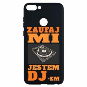 Etui na Huawei P Smart Zaufaj mi  jestem DJ-em.