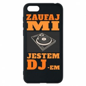 Phone case for Huawei Y5 2018 Trust me, I'm a DJ