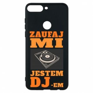 Phone case for Huawei Y7 Prime 2018 Trust me, I'm a DJ