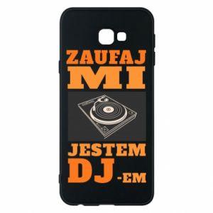 Phone case for Samsung J4 Plus 2018 Trust me, I'm a DJ