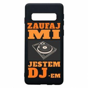 Etui na Samsung S10 Zaufaj mi  jestem DJ-em.
