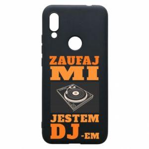 Phone case for Xiaomi Redmi 7 Trust me, I'm a DJ