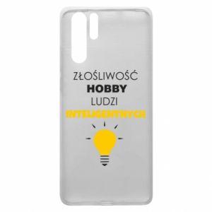 Etui na Huawei P30 Pro Złośliwość - hobby