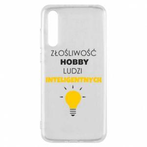 Etui na Huawei P20 Pro Złośliwość - hobby