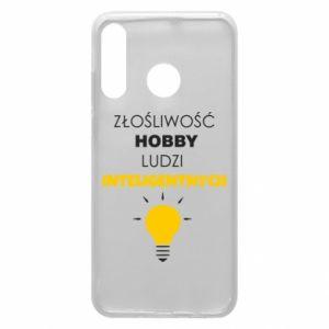 Etui na Huawei P30 Lite Złośliwość - hobby