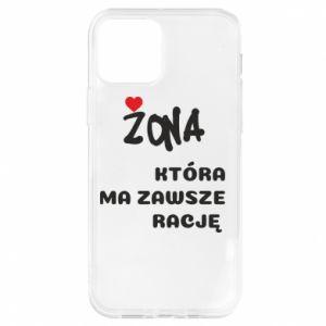 Etui na iPhone 12/12 Pro Żona, która ma zawsze rację
