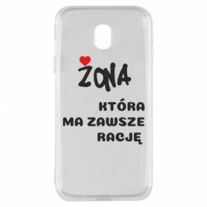 Phone case for Samsung J3 2017 A wife who is always right - PrintSalon