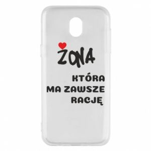 Phone case for Samsung J5 2017 A wife who is always right - PrintSalon
