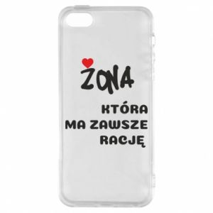 Phone case for iPhone 5/5S/SE A wife who is always right - PrintSalon
