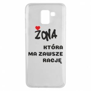 Phone case for Samsung J6 A wife who is always right - PrintSalon