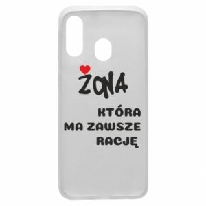 Phone case for Samsung A40 A wife who is always right - PrintSalon