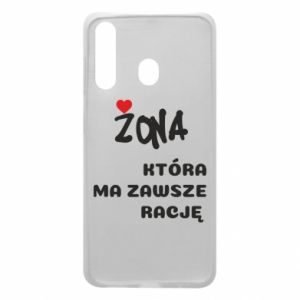 Phone case for Samsung A60 A wife who is always right - PrintSalon
