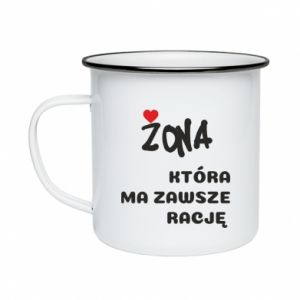 Enameled mug A wife who is always right - PrintSalon