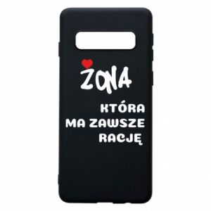 Phone case for Samsung S10 A wife who is always right - PrintSalon