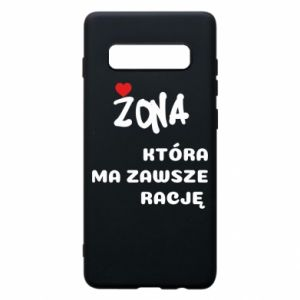 Phone case for Samsung S10+ A wife who is always right - PrintSalon