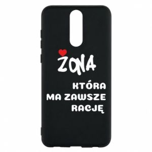 Phone case for Huawei Mate 10 Lite A wife who is always right - PrintSalon