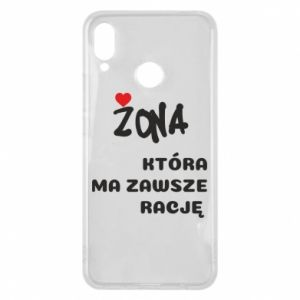 Phone case for Huawei P Smart Plus A wife who is always right - PrintSalon